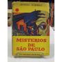 Mistérios De São Paulo - Afonso Schmidt
