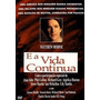 E A Vida Continua (and The Band Played On) Aids 1993 Dvd