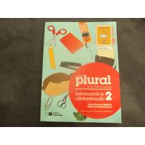 R/m - Livro Coleção Plural 2 Ano Letramento E Alfabetização
