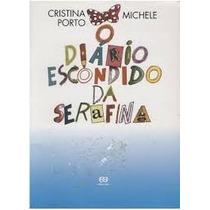 Livro Diário Escondido Da Serafina