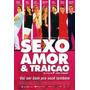 Dvd Sexo Amor & Traição Nacional Comédia Original Semi Novo