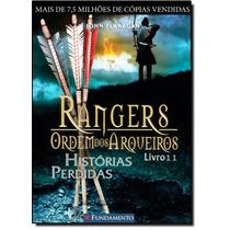 Rangers Ordem Dos Arqueiros: Histórias Perdidas - Vol.11