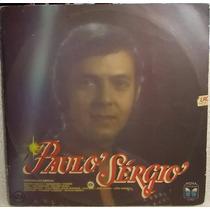Lp / Vinil Mpb: Paulo Sérgio - Participações Especiais 1987
