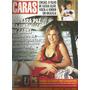 Revista Caras 428 De 2002 - Bárbara Paz - Ivete Sangalo