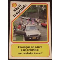 Revista Shell Responde Nº 9 - Anos 80/90