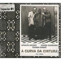 Cd - Arnaldo Antunes - A Curva Da Cintura- Digypack/ Lacrado