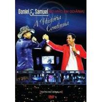 Dvd Daniel E Samuel Ao Vivo Em Goiania A Historia Continua C