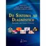 Do Sintoma Ao Diagnóstico Baseado Em Casos Clínicos (ebook)