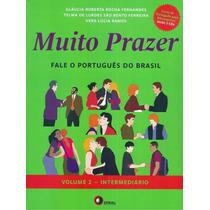Muito Prazer - Fale O Português Do Brasil Volume 2 Interme