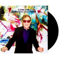 Lp Vinil Elton John Wonderful Crazy Night Novo Lacrado