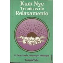 Livro Kum Nye Técnicas De Relaxamento Tarthang Tulku Parte 1
