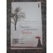 Livro - A Menina Que Roubava Livros - Markus Zusak