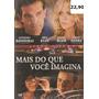 Dvd Filme - Mais Do Que Você Imagina (dublado/lacrado)