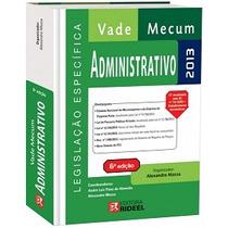 Vade Mecum Administrativo 2013 Legislação Específica
