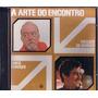 Cd Chico Buarque E Vinicius De Moraes - A Arte Do Encontro (