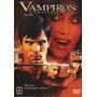 Vampiros: A Conversão - Dvd - Colin Egglesfield - Roger Yuan