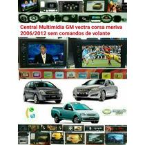 Central Multimidia Gm Vectra Corsa Meriva Montana Até 2010