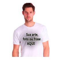 10 Camisetas Personalizadas Com Sua Foto, Frase Ou Arte