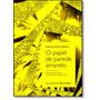 Livro Papel De Parede Amarelo, O