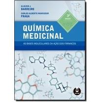 Livro - Química Medicinal: As Bases Moleculares Da Ação Dos
