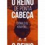 O Reino De Ponta Cabe�a Frete Gr�tis Livro Original