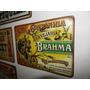 Placas Fabricadas Em Metal Cerveja Brahma Coca-cola