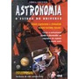 Revista Astronomia. O Estudo Do Universo Terry Mahoney