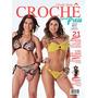 Revistas Crochê Moda Praia Biquinis Saidas E Mais