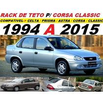 Rack De Teto P/ Classic /corsa /celta /prisma /astra /fiesta