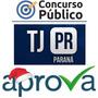Tj Pr Tribunal Justiça Do Paraná Técnico Judiciário Aprova