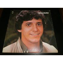 Lp Gilliard, Pouco A Pouco, Disco Vinil C/ Encarte, Ano 1982