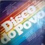 Lp Disco Do Povo 1982 Katia Amado Greyck Bebeto Harmony Reis