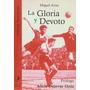 Gloria Y Devoto La De Arias Miguel