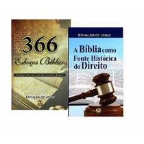 Livro 366 Esboços + A Bíblia Como Fonte Histórica Do Direito
