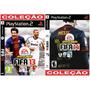 Fifa 13 E 14 Ps2 Coleção (2 Dvds 2013 E 2014) Futebol Patch