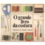 O Grande Livro Da Costura 499 Páginas