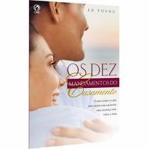 Os Dez Mandamentos Do Casamento Ed Young Livros Evangélicos