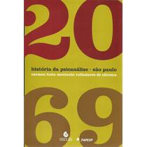 História Da Psicanálise - São Paulo 1920-1969