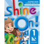 Shine On! 1 - Student's Book With Online Practice - Oxford U