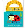 Olá Bebê!: Animais Do Bosque - Livro De Banho