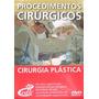 Coleção Dvds Procedimentos Cirurgicos Cirurgia Plastica