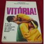 Vitória! - Cida Santos / Nicolau R. Creti - Frete Grátis