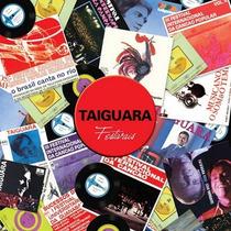 Cd Duplo Taiguara - Festivais - Gravações Raras De Compactos