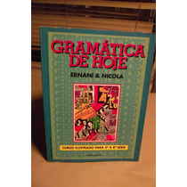 Gramática De Hoje (de Ernani & Nicola) - Frete Grátis!