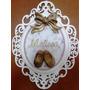 Enfeite Porta Maternidade Provençal Com Sapatinho!!! Lindo