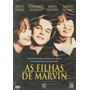 Dvd Filme - As Filhas De Marvin (dublado/legendado/lacrado)