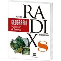 Livro Geografia Radix Raiz Do Conhecimento