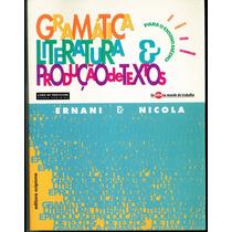 Livro Gramática Literatura E Produção De Textos (professor)