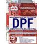 Apostila Agente Policial Federal - Concurso Pf - Ed 14/06/18