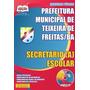 Digital Apostila Secretário Escolar Teixeira De Freitas / Ba